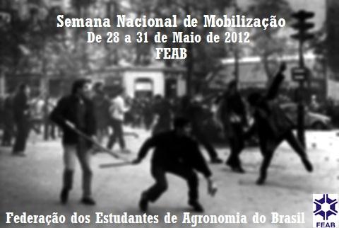 SEMANA NACIONAL DE MOBILIZAÇÃO - 28 A 31 DE MAIO DE 2012